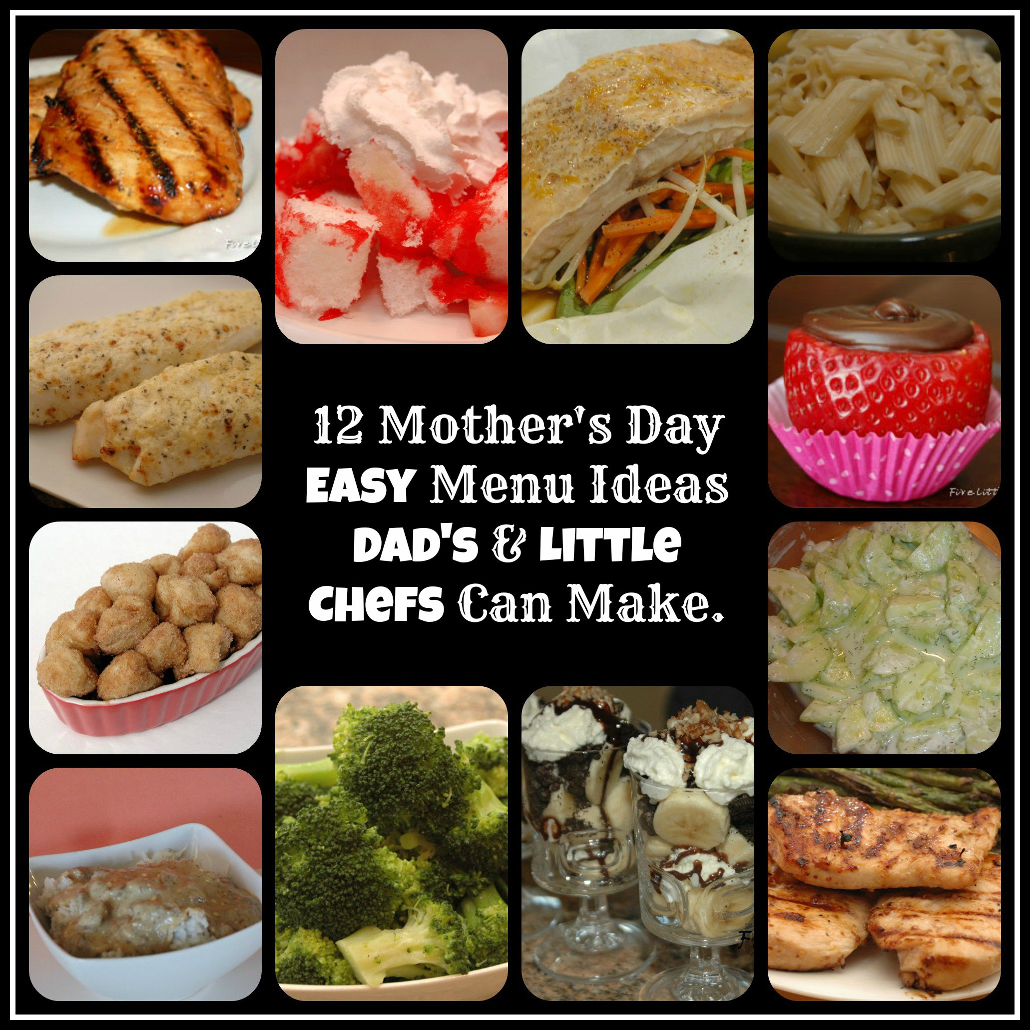 12 Mother's Day Menu Ideas Dads and little Chefs can make from fivelittlechefs.com