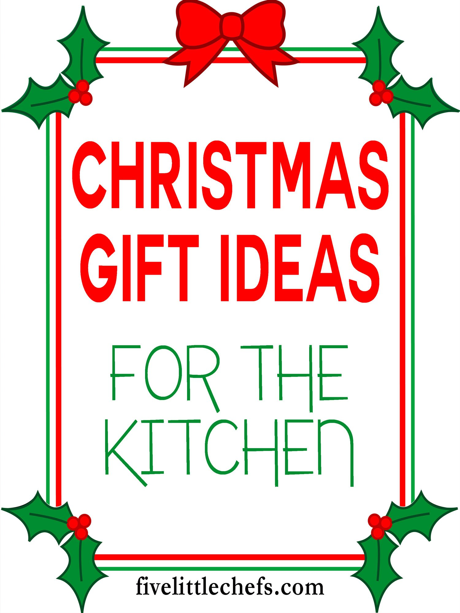Kitchen Gift Ideas and Giveaway Winners! | Five Little Chefs