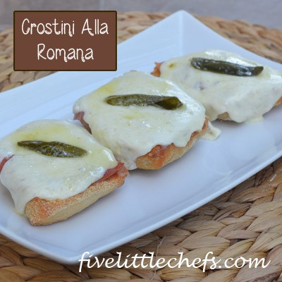 Crostini Alla Romana from fivelittlechefs.com #crostini #pasta #sage