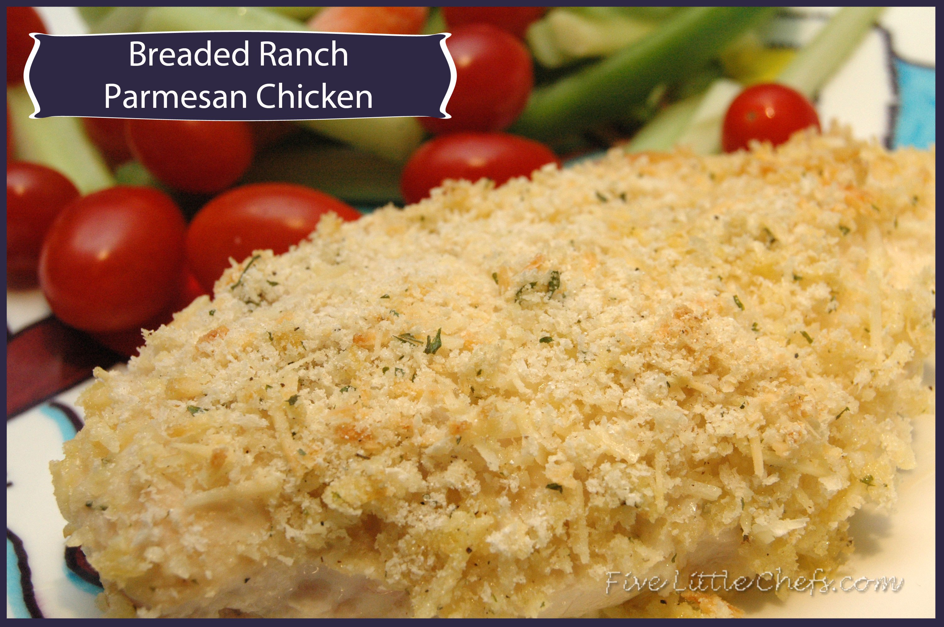 Breaded Ranch Parmesan Chicken from fivelittlechefs #chicken #ranch #recipe